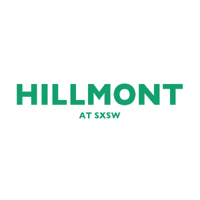 HILLMONT AT SXSW